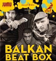 Jumu poster - Balkan Beat Box