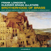 Frank London's Klezmer Brass All Stars: Brotherhood of Brass