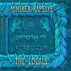 the locals - the minsker kapelye