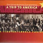 The Ortner Roberts Duo, A Trip To America