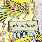 Girls in Trouble CD cover