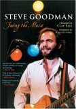 'Steve Goodman,' by Clay Eals